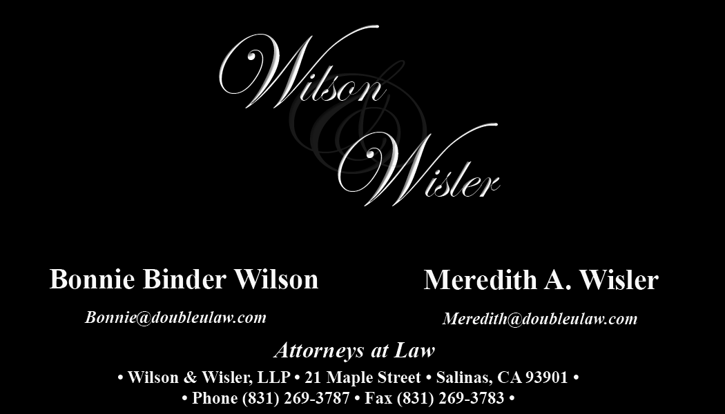 Wilson & Wisler, LLP.  Lawyers serving Salinas, Monterey County, California as well as Gilroy, Morgan Hill, San Juan Bautista, and Hollister.  Our attorneys are here to help with your Workers' Compensation claims. Call for a free consultation at (831)269-3787.