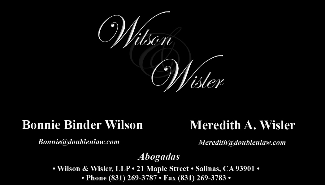 Wilson & Wisler, LLP.  Lawyers serving Salinas, Monterey County, California as well as Gilroy, Morgan Hill, San Juan Bautista, and Hollister.  Our attorneys are here to help with your Workers' Compensation claims. Call for a free consultation.